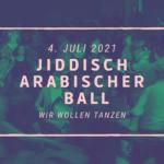 Gäste: Jiddisch-Arabischer Ball